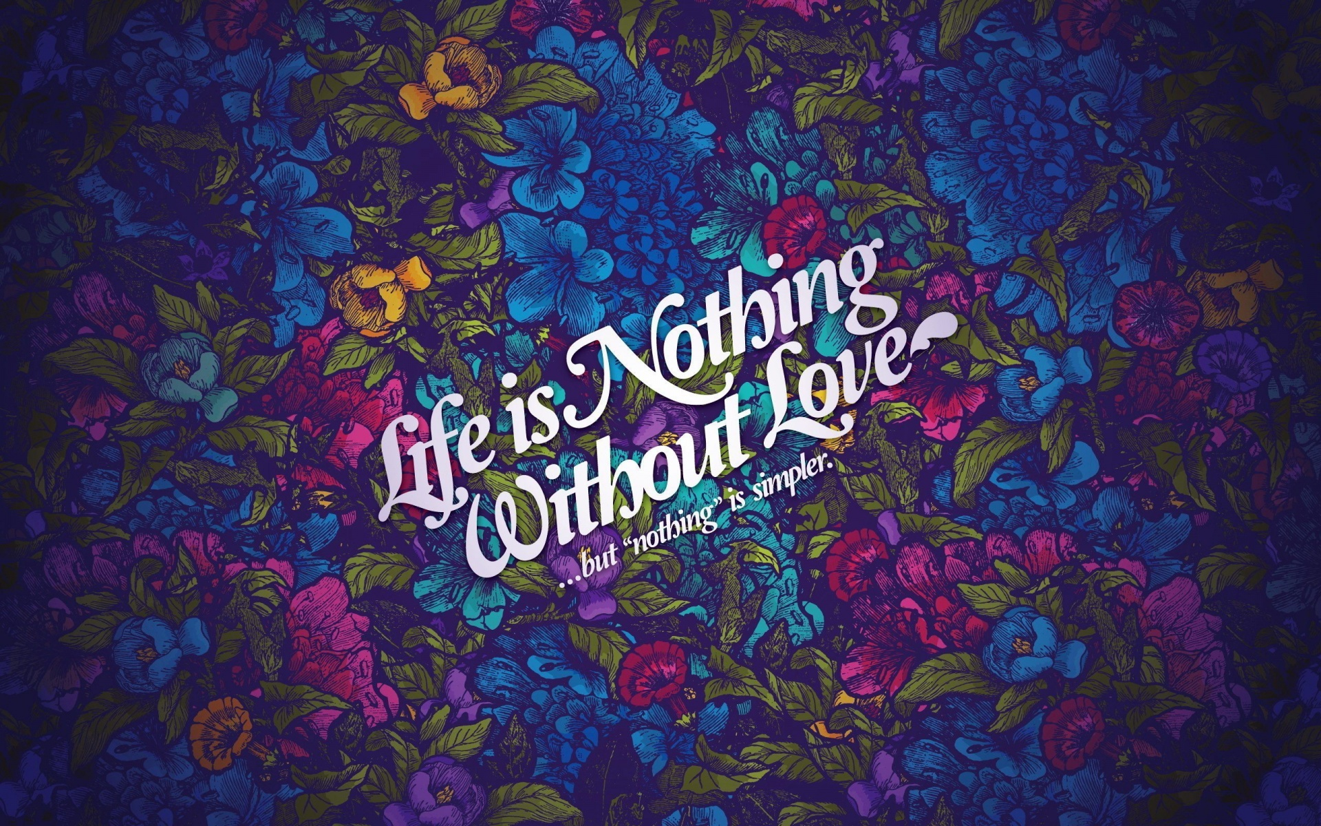 life nothing without love wallpapers in jpg format for free download